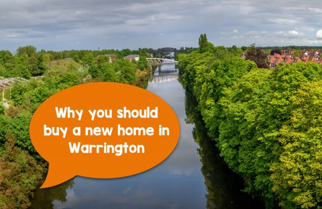 Why you should buy a new home in Warrington