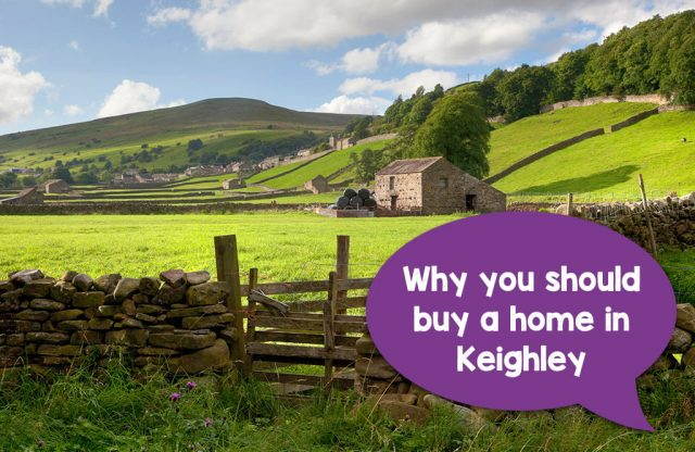 Why you should buy a home near Keighley